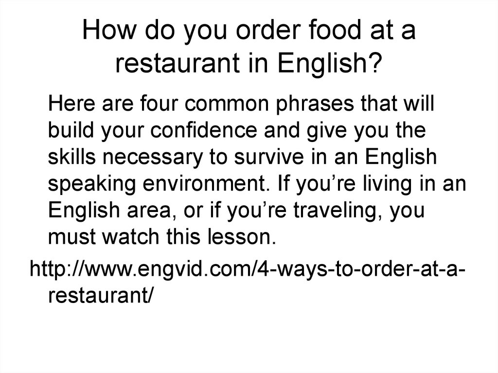 How do you order food at a restaurant in English?