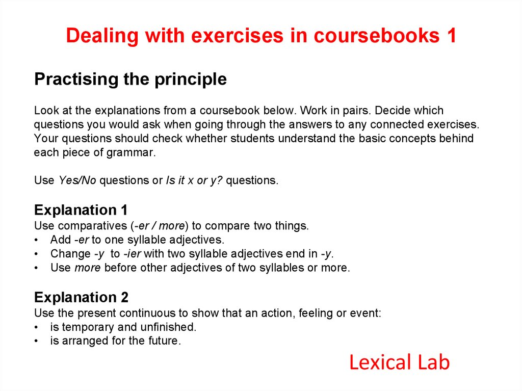 Teaching Lexically Day Two  Lexical perspectives on grammar