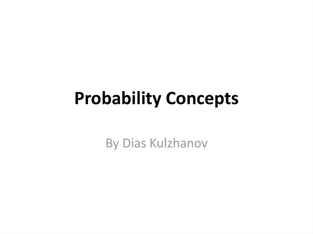 a report on the mathematical concept of probability The concept of probability is of great importance in everyday life statistical analysis is based on this valuable concept v the concept of probability is not only applied in business and commercial lines, rather than it is also applied to all scientific investigation and everyday life report a violation.