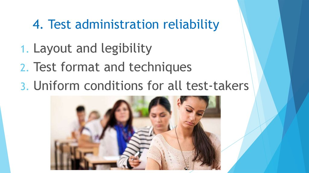 4. Test administration reliability