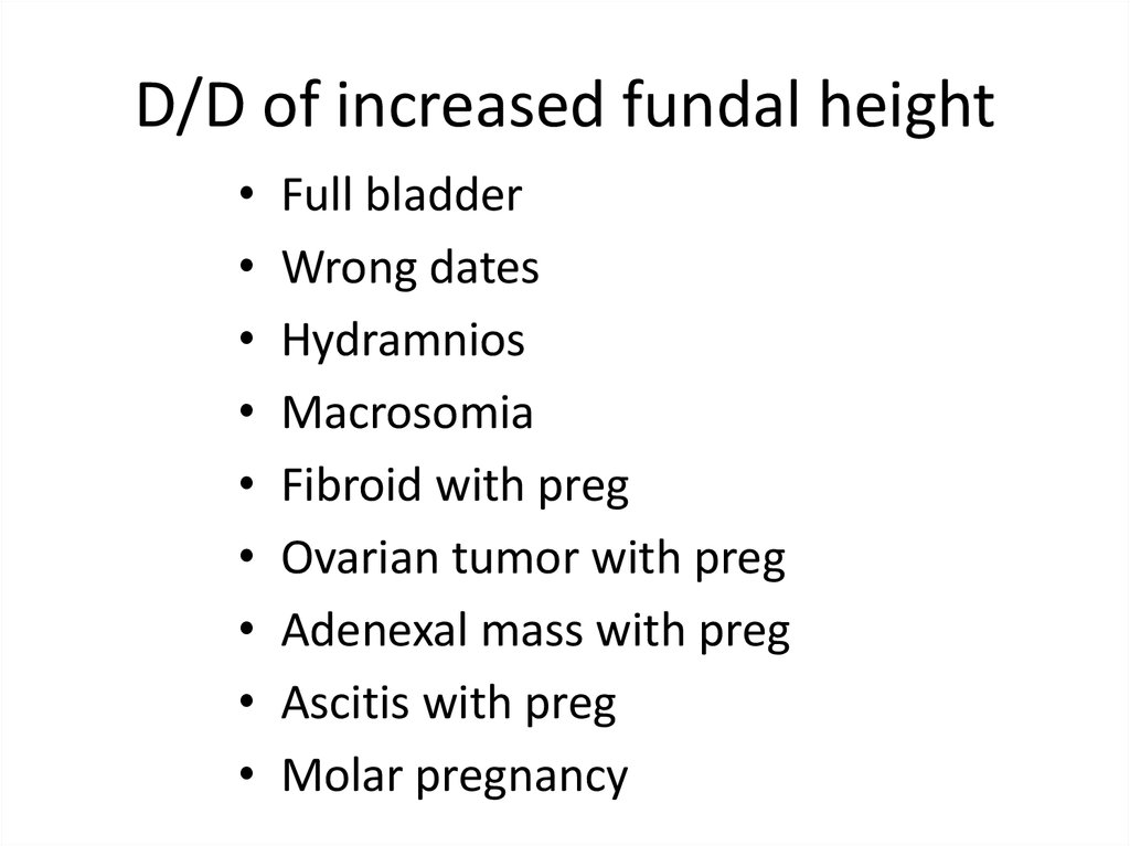 D/D of increased fundal height