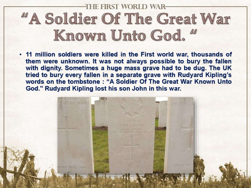 """A Soldier Of The Great War Known Unto God. """