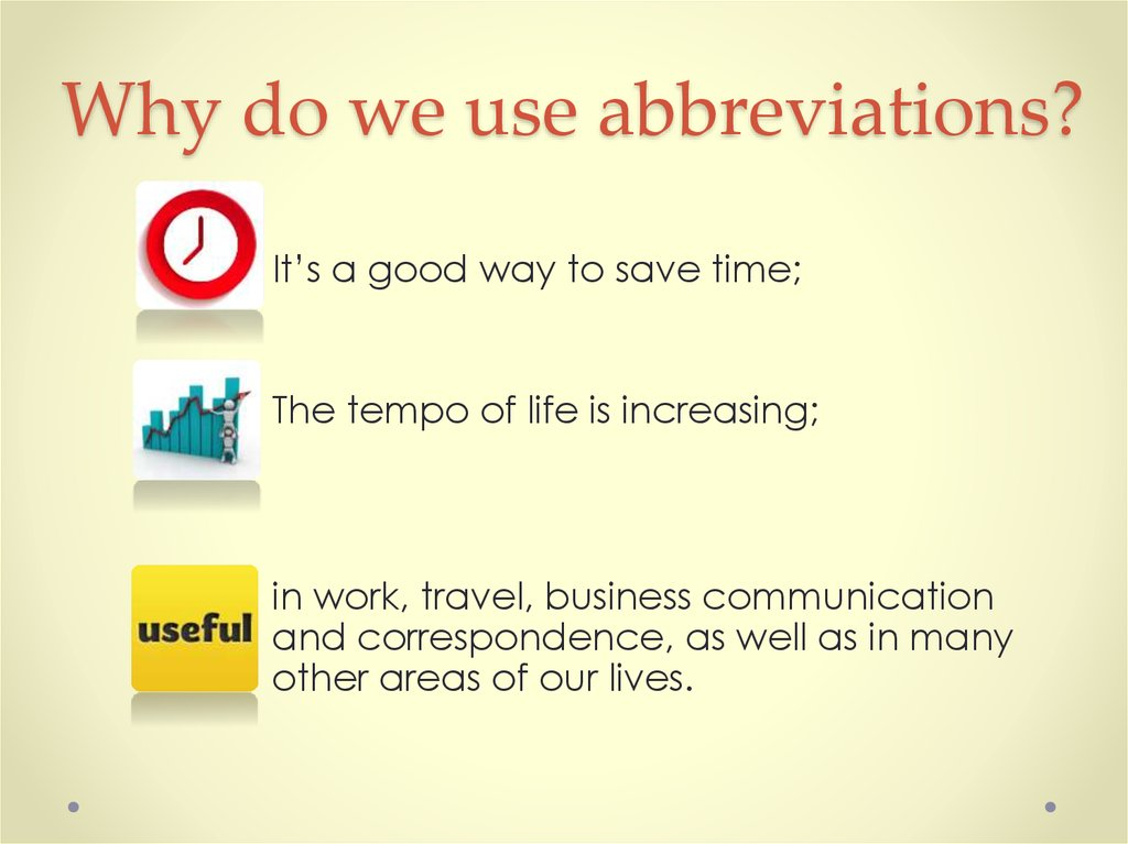 Why do we use abbreviations?