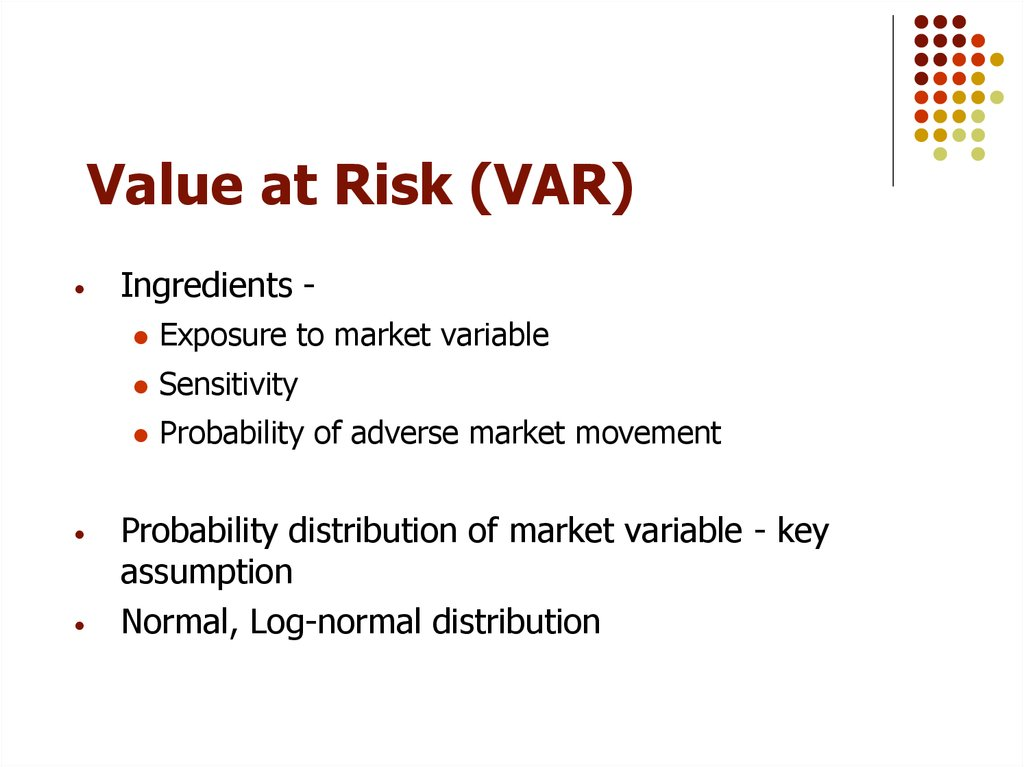 using conditional copula to estimate value risk Abstract: value at risk (var) plays a central role in risk management there are several approaches for the estimation of var, such as histori-cal simulation, the recently the copula theory has been extended to the conditional case, allowing the use of copulae to model dynamical structures.
