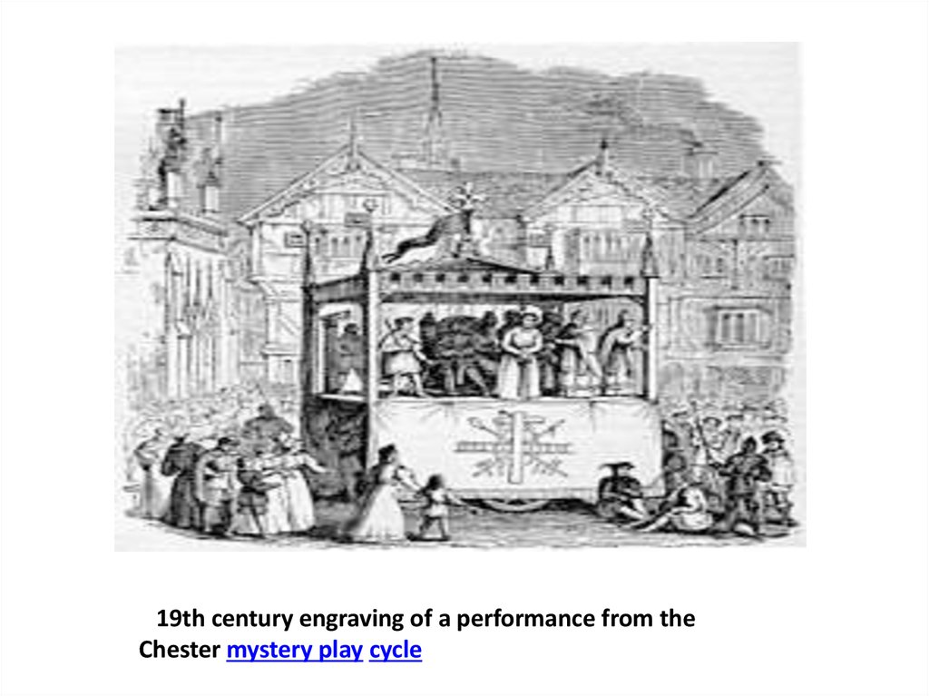 19th century engraving of a performance from the Chester mystery play cycle