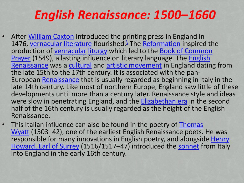 the influence of the english renaissance essay Social influences of the renaissance art and its influences of the renaissance what the art expressed about renaissance life b sculpture and painting c literary d music vi conclusion coogle 1 social factors that influenced the renaissance the renaissance was a cultural movement that began in the early 1300s and ended in.
