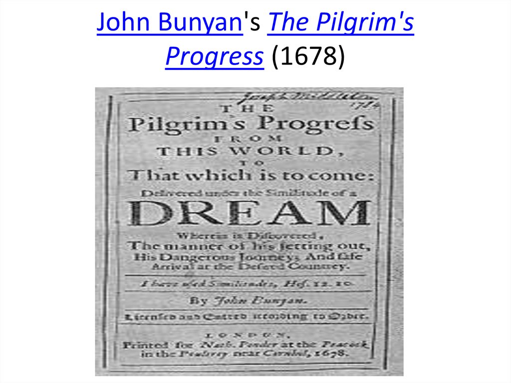 John Bunyan's The Pilgrim's Progress (1678)