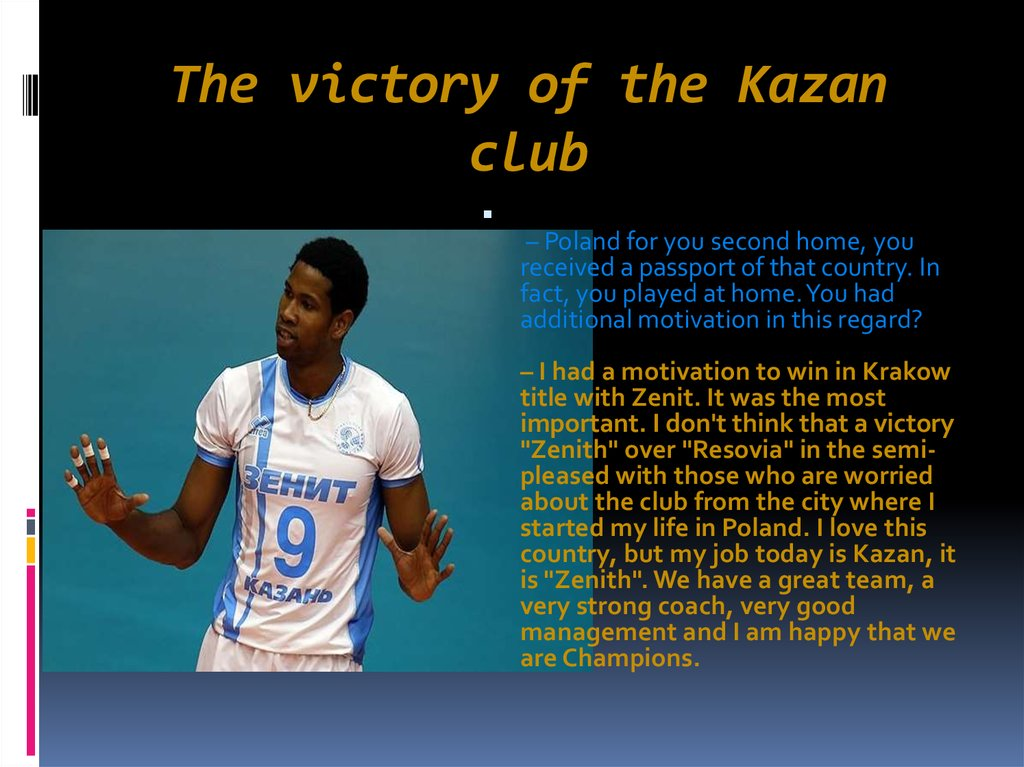 The victory of the Kazan club