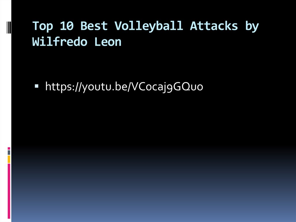 Top 10 Best Volleyball Attacks by Wilfredo Leon