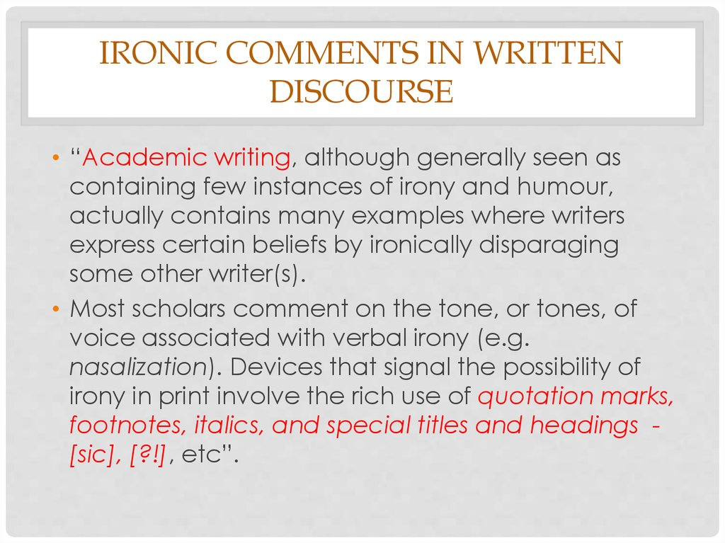 Ironic comments in written discourse