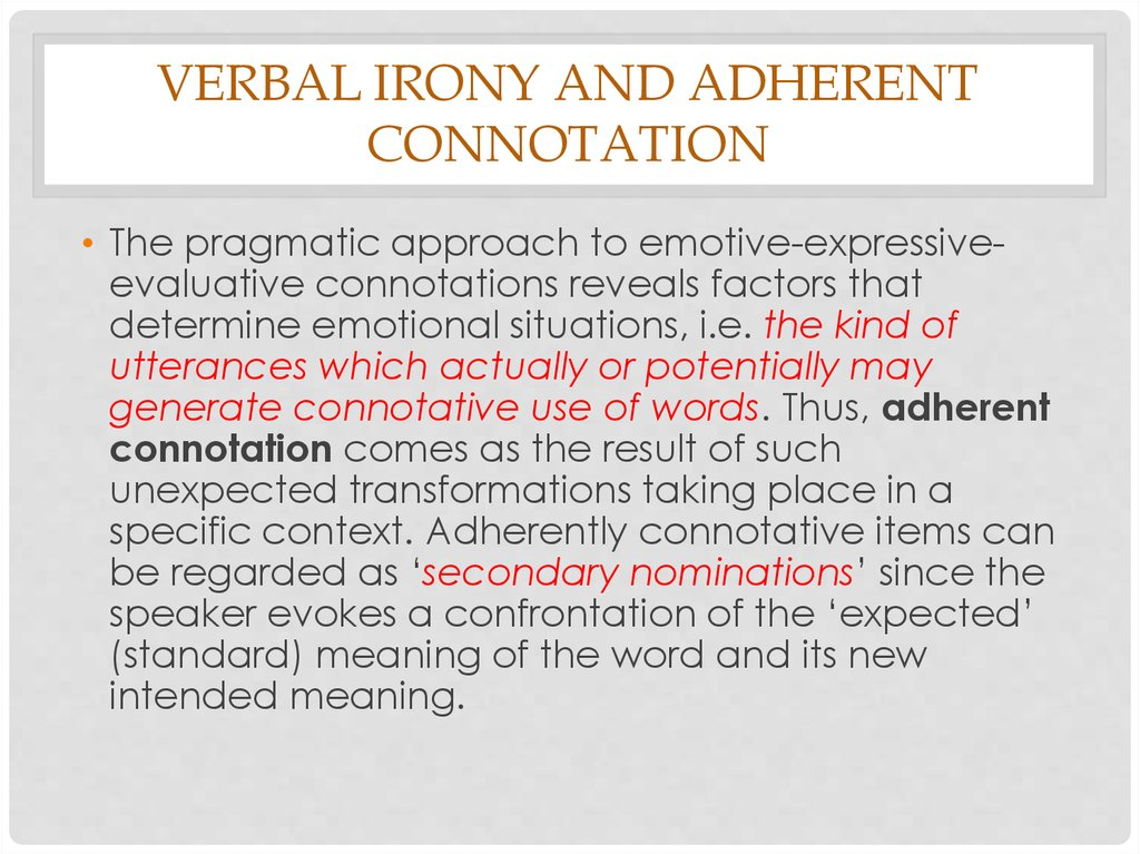 Verbal irony and adherent connotation