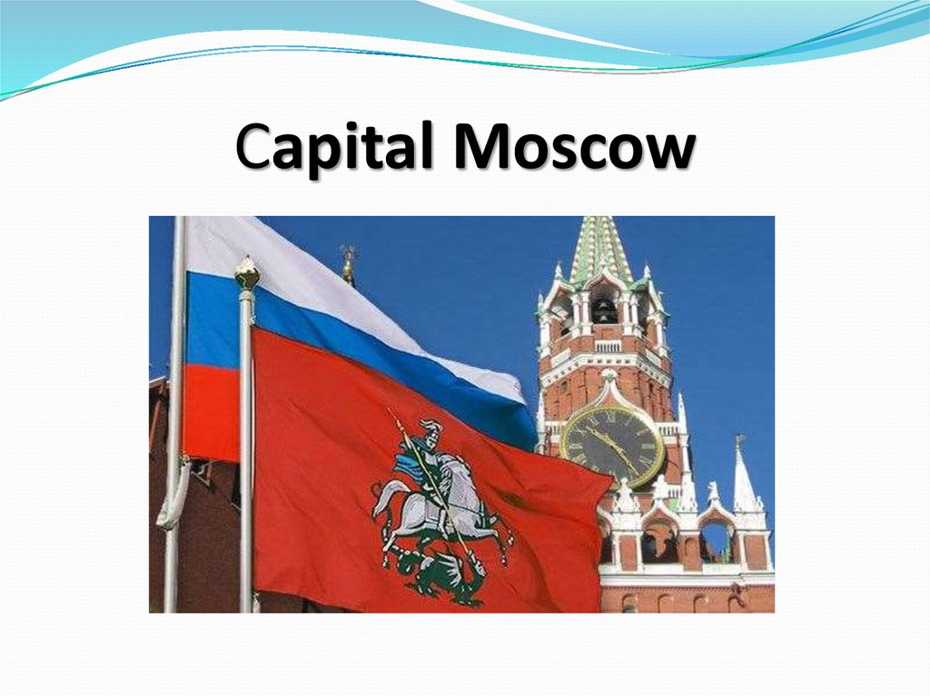 Capital Moscow