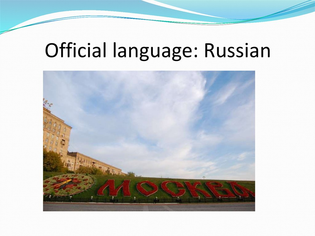 Official language: Russian