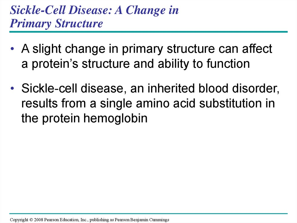 Sickle-Cell Disease: A Change in Primary Structure