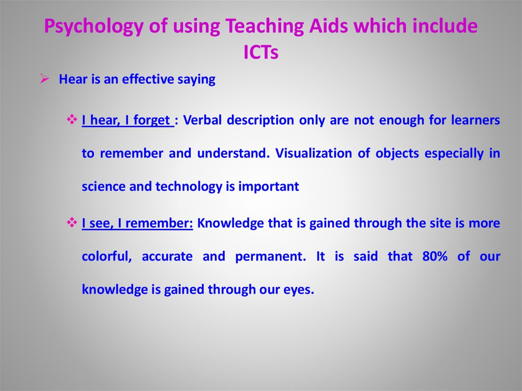 Psychology of using Teaching Aids which include ICTs