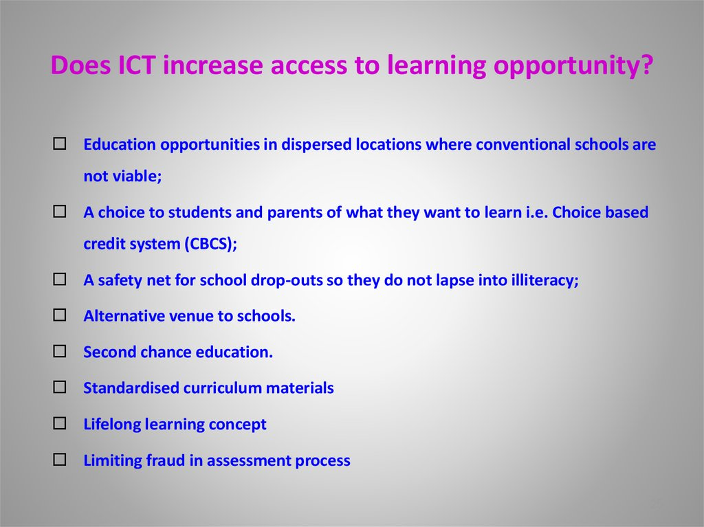 Does ICT increase access to learning opportunity?