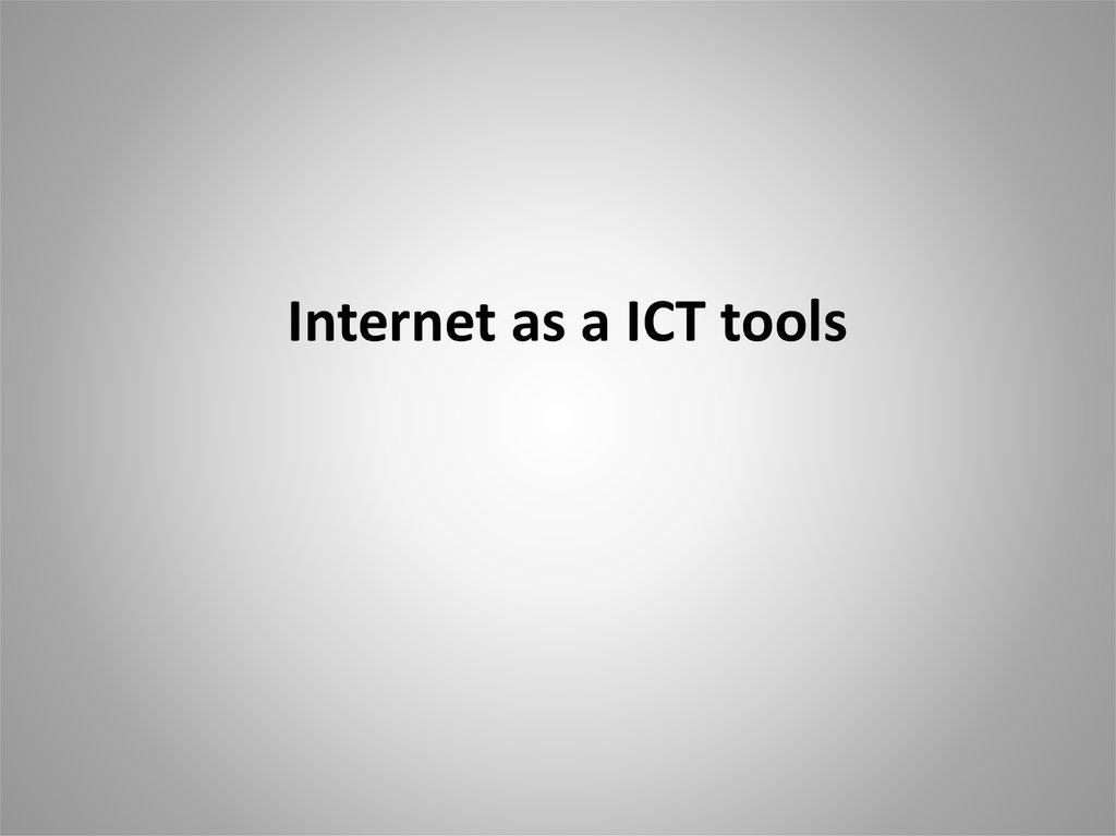 Internet as a ICT tools