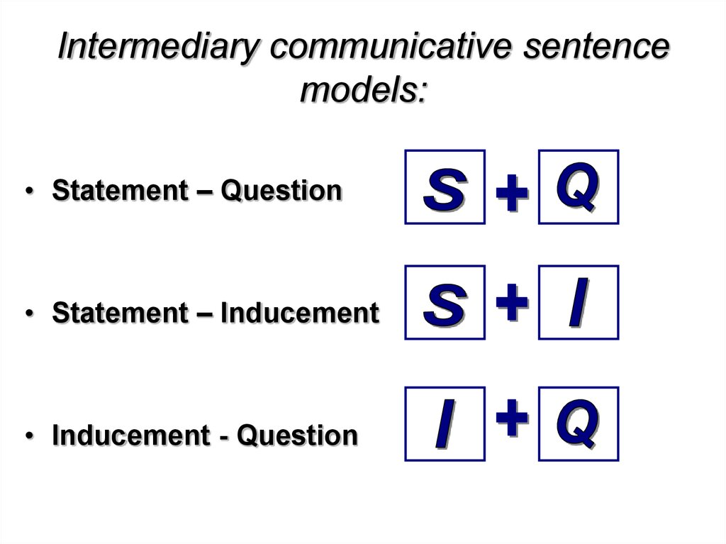 Intermediary communicative sentence models: