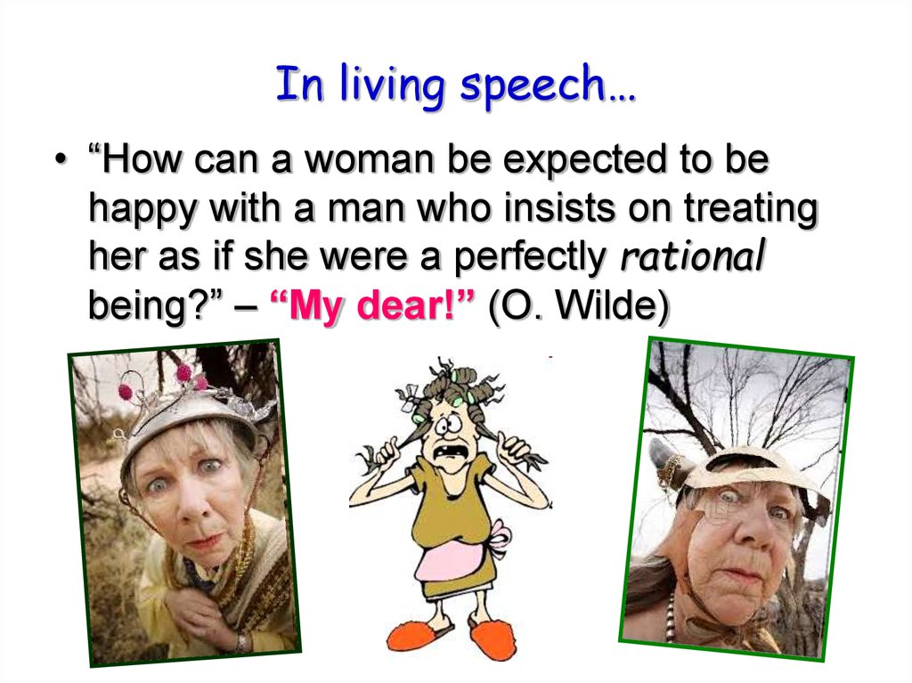In living speech…