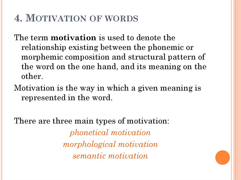 4. Motivation of words
