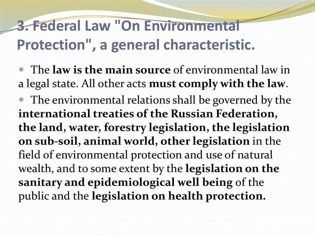 "3. Federal Law ""On Environmental Protection"", a general characteristic."