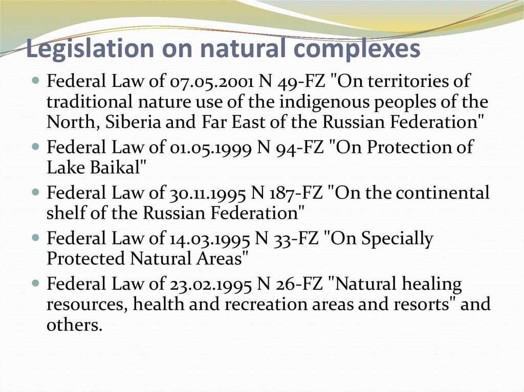 Legislation on natural complexes