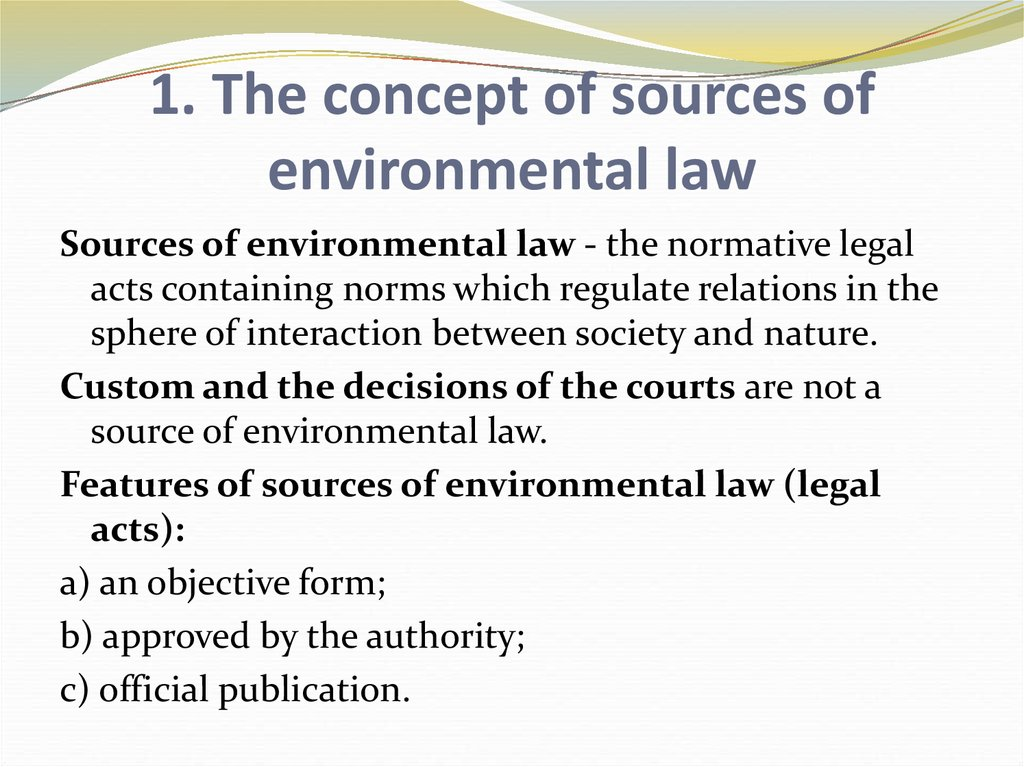 1. The concept of sources of environmental law