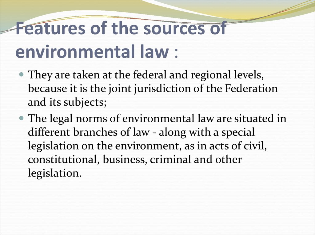 Features of the sources of environmental law :