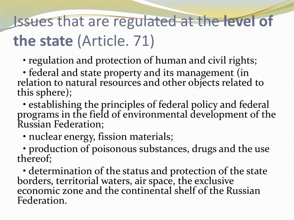 Issues that are regulated at the level of the state (Article. 71)