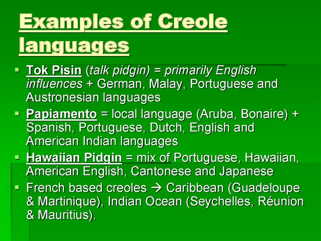 Examples of Creole languages