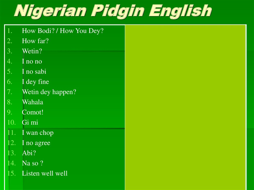 Nigerian Pidgin English