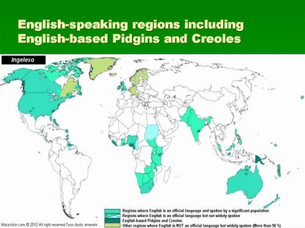 English-speaking regions including English-based Pidgins and Creoles