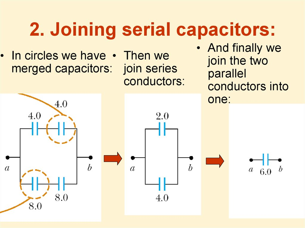 2. Joining serial capacitors: