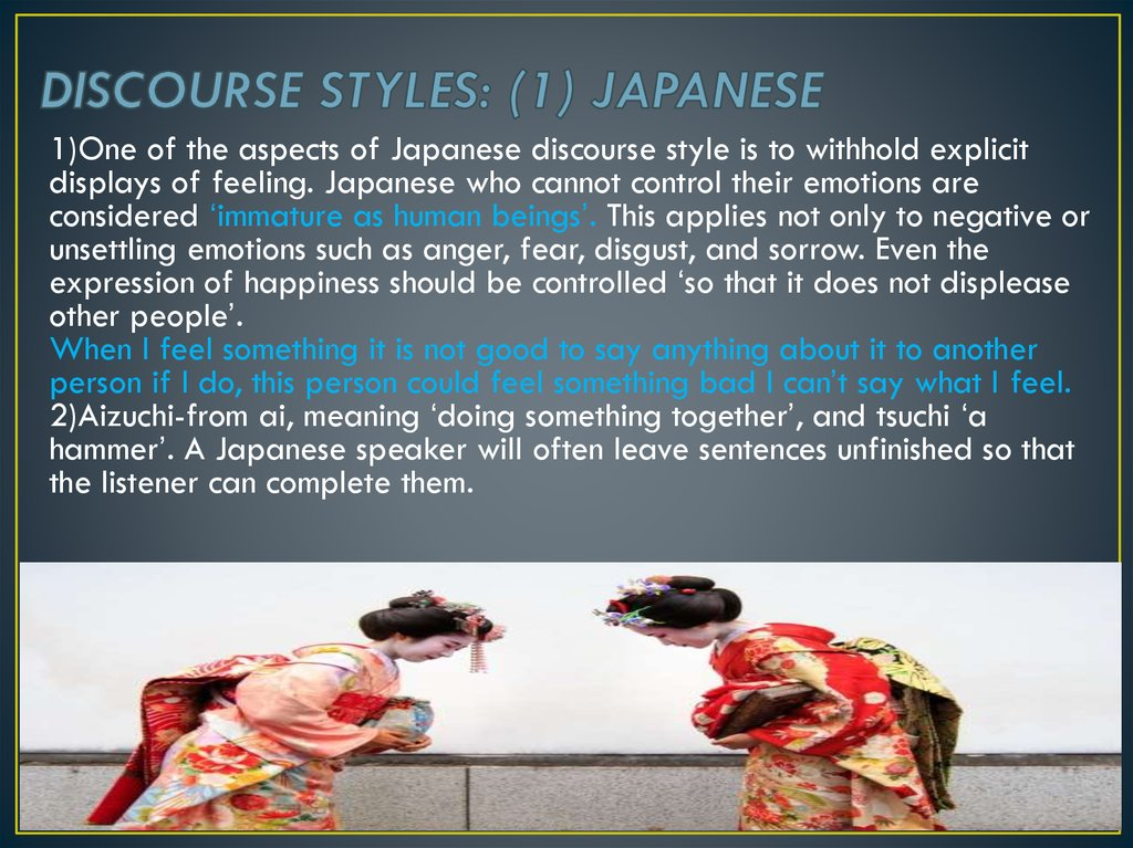 DISCOURSE STYLES: (1) JAPANESE