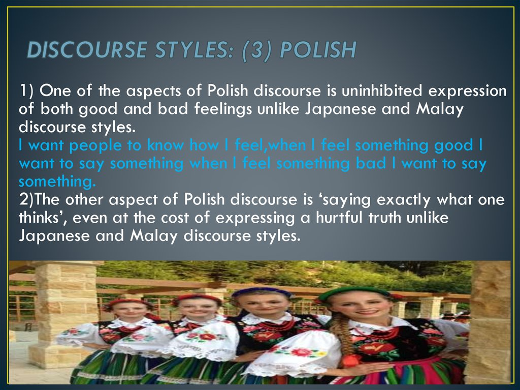 DISCOURSE STYLES: (3) POLISH