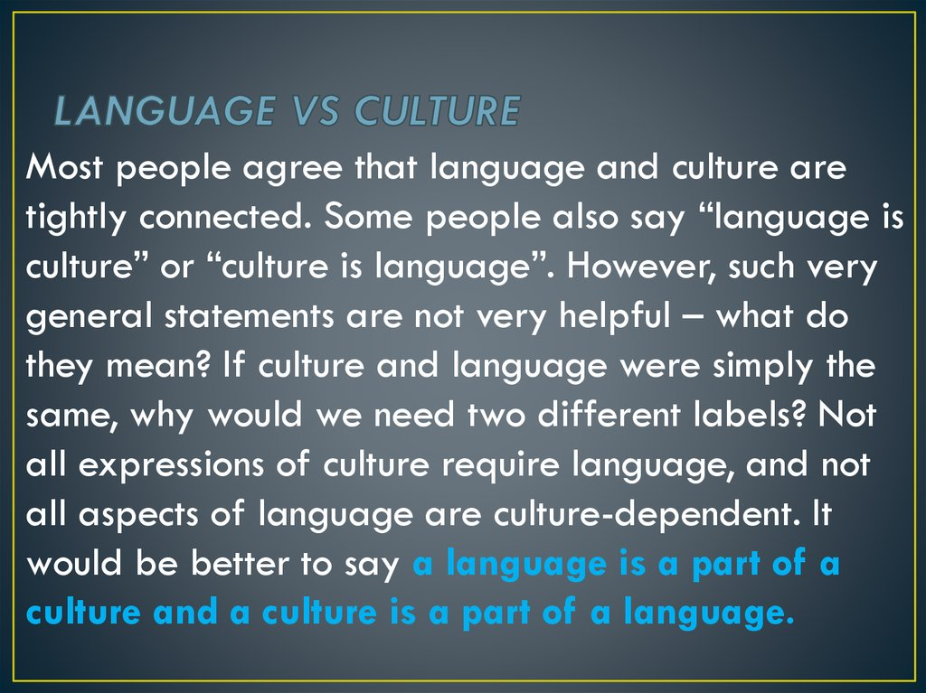 LANGUAGE VS CULTURE