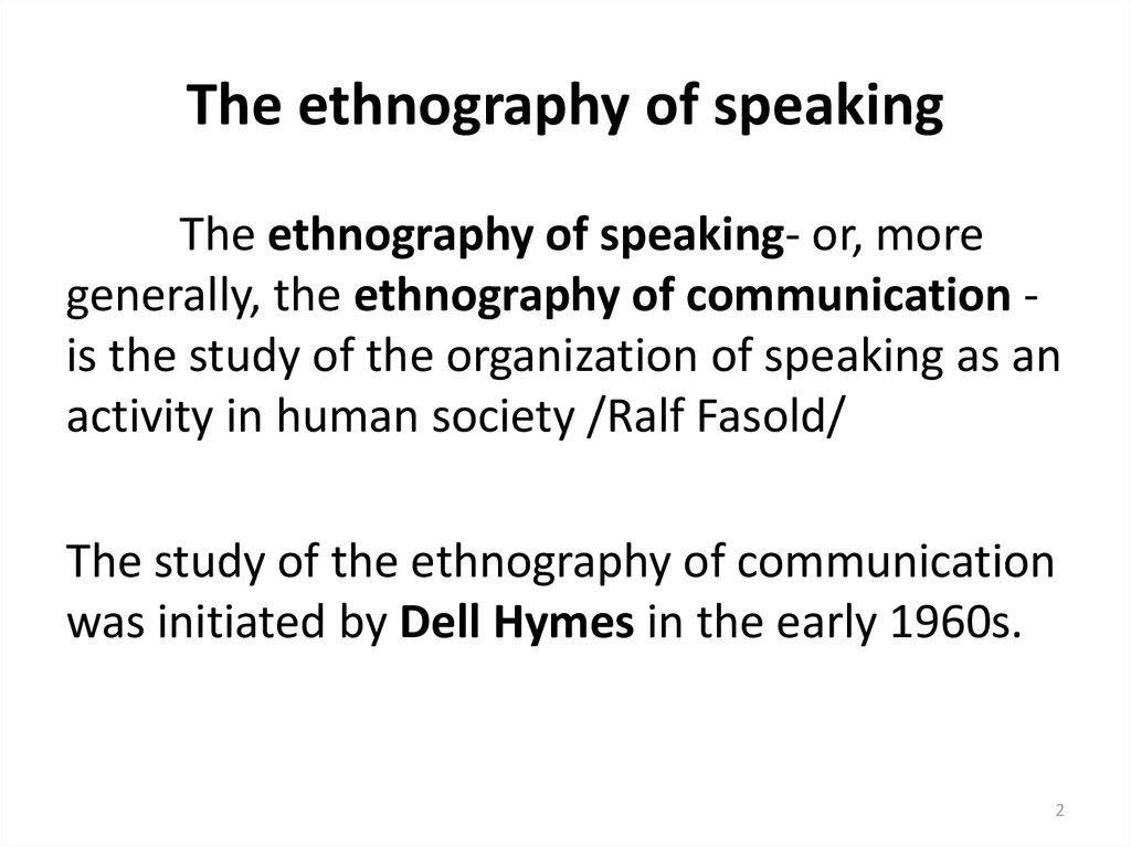 The ethnography of speaking - online presentation