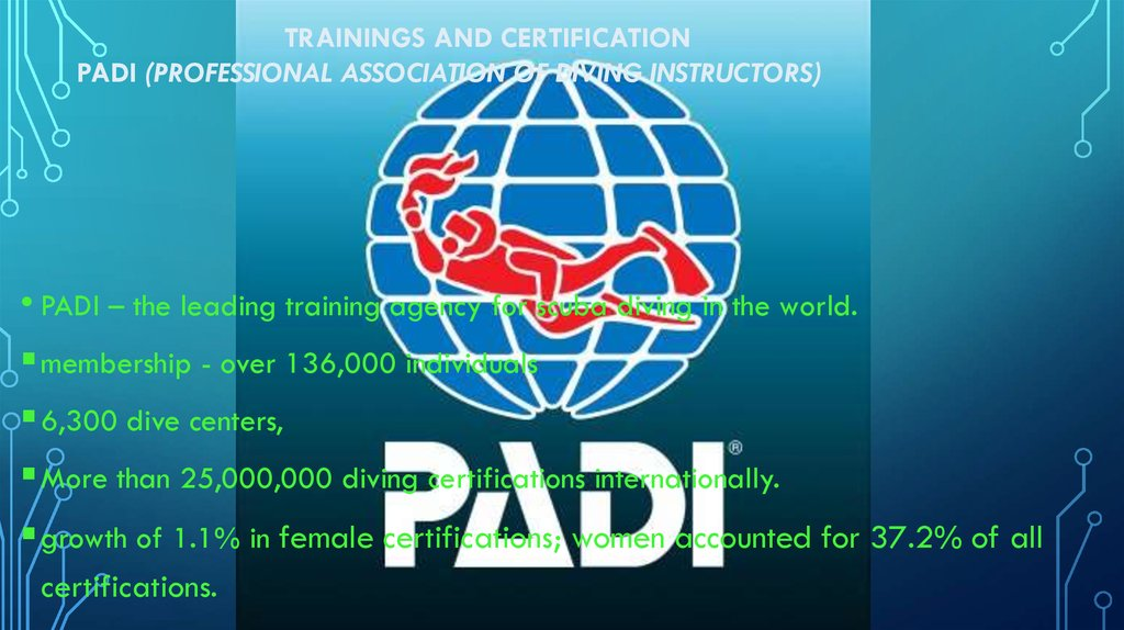 Trainings and certification PADI (Professional Association of Diving Instructors)
