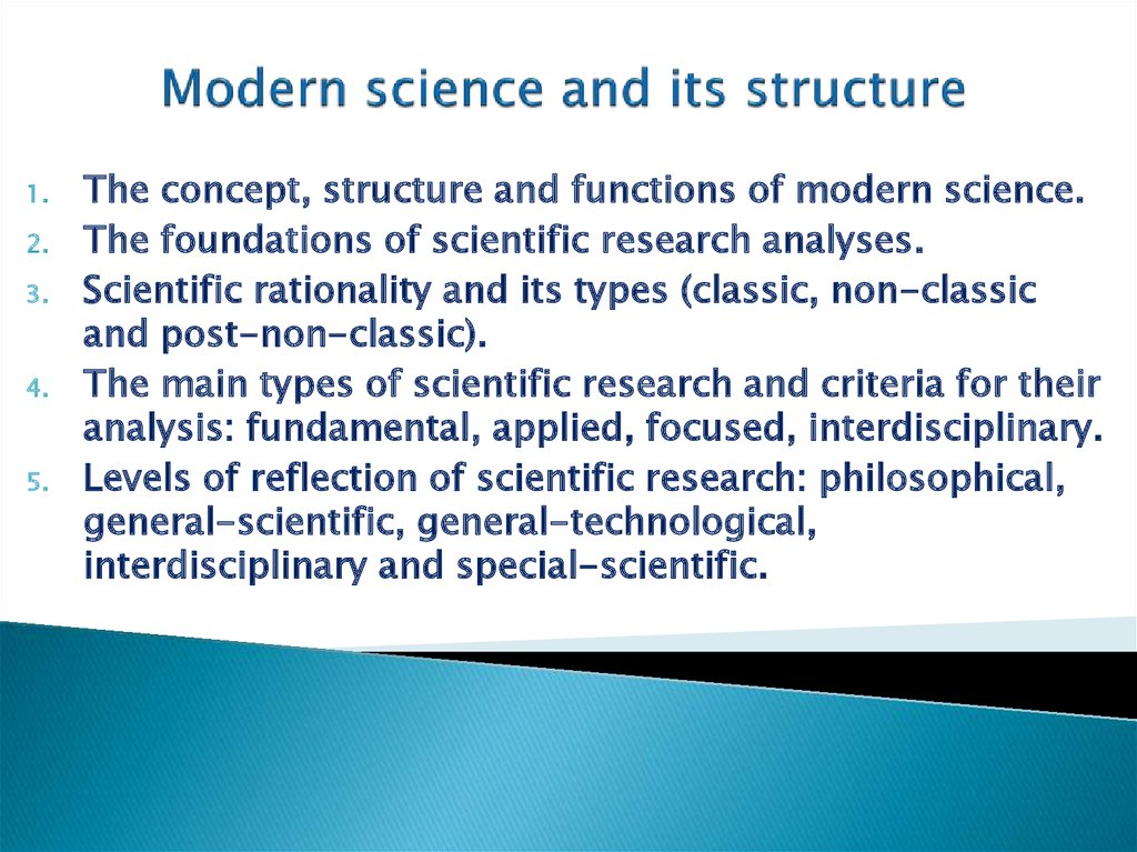 Modern science and its structure