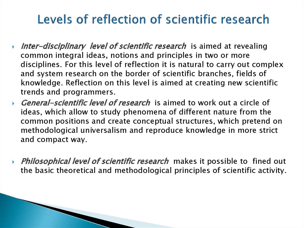 Levels of reflection of scientific research