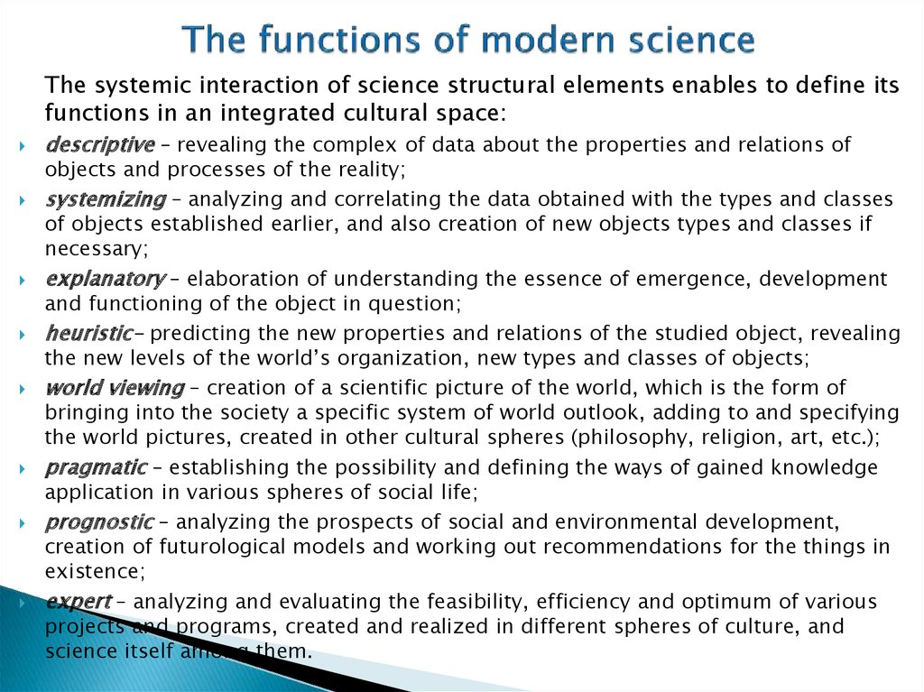 The functions of modern science
