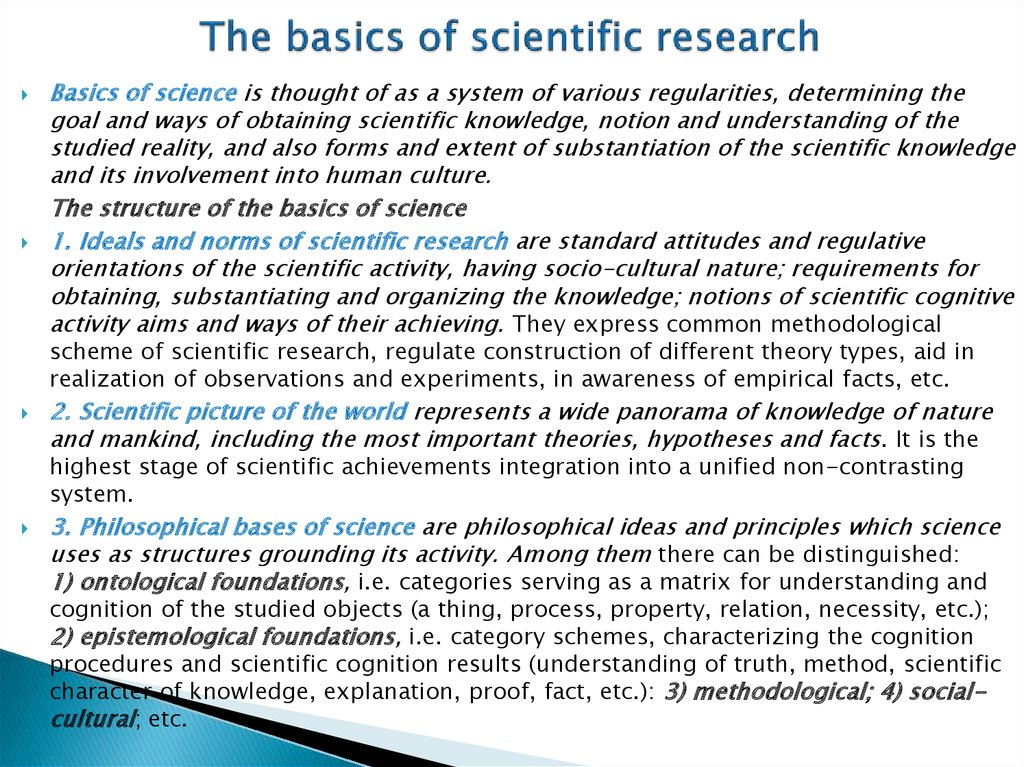 The basics of scientific research