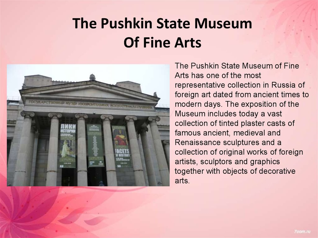 The Pushkin State Museum Of Fine Arts