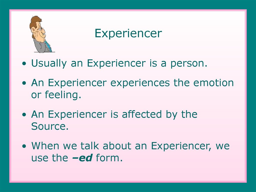 Experiencer