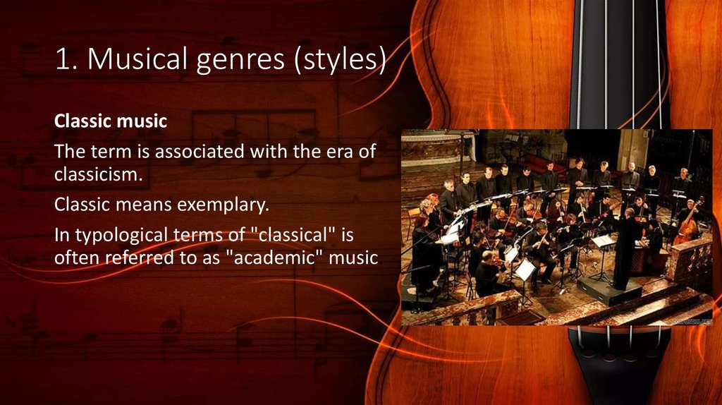 1. Musical genres (styles)