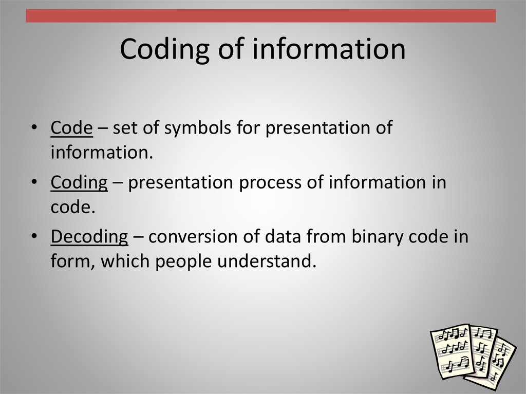 Coding of information