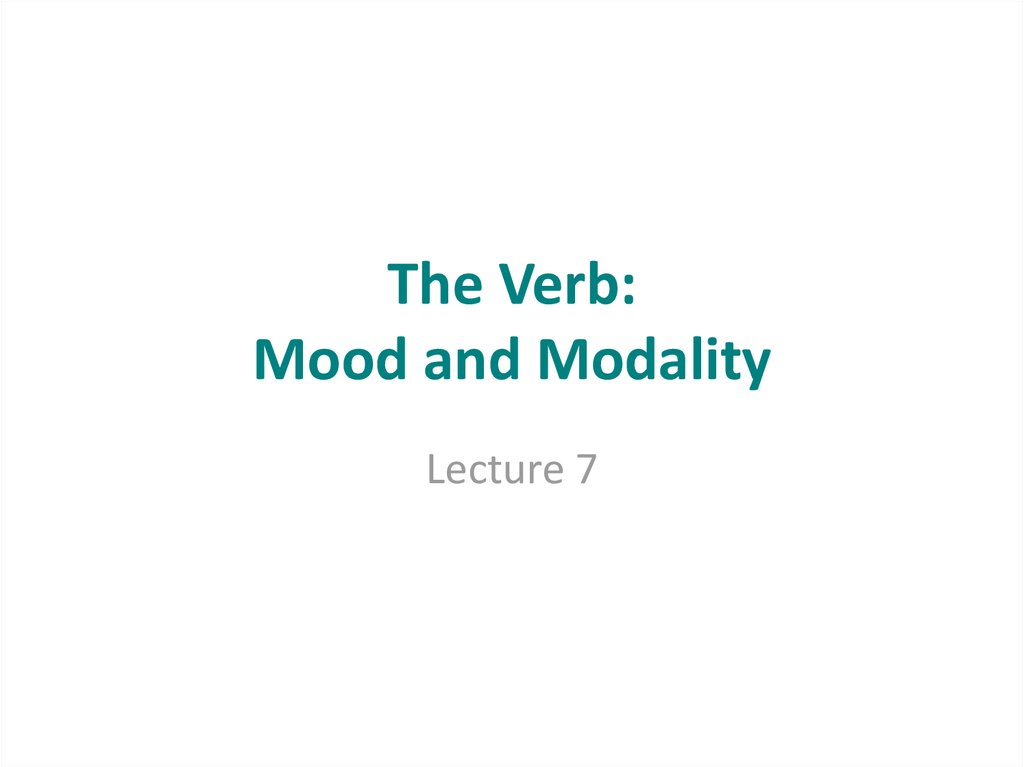 The Verb: Mood and Modality