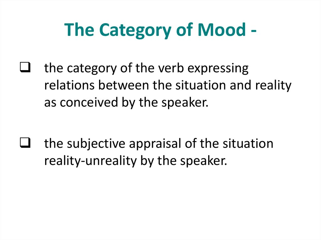 The Category of Mood -