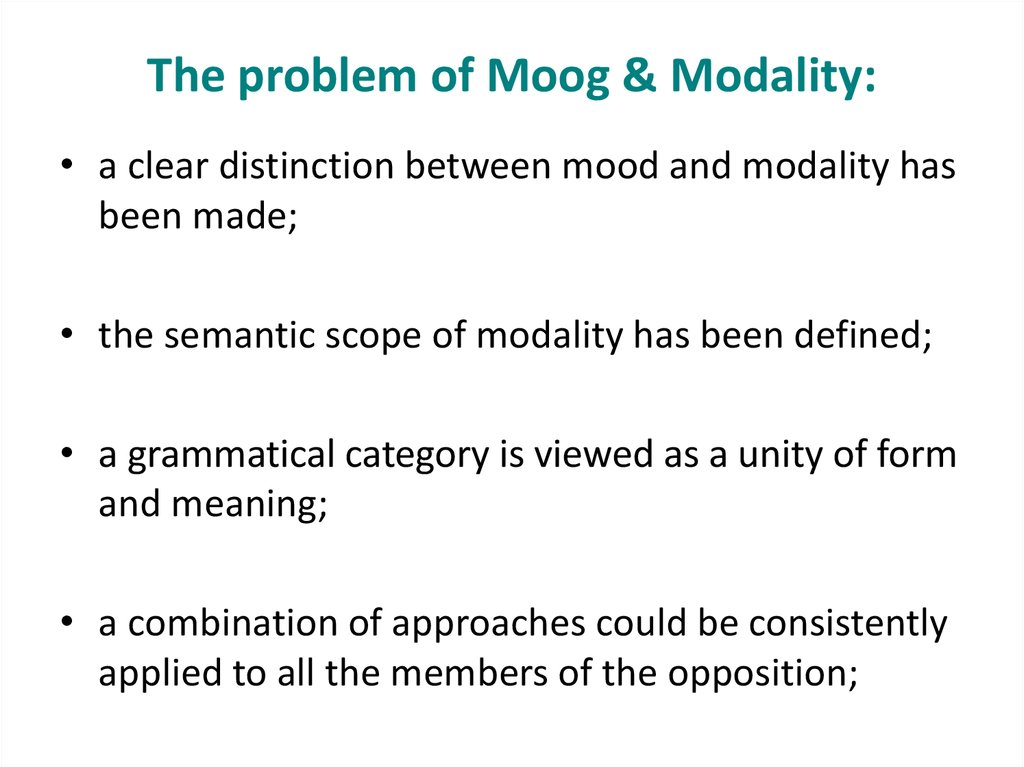 The problem of Moog & Modality:
