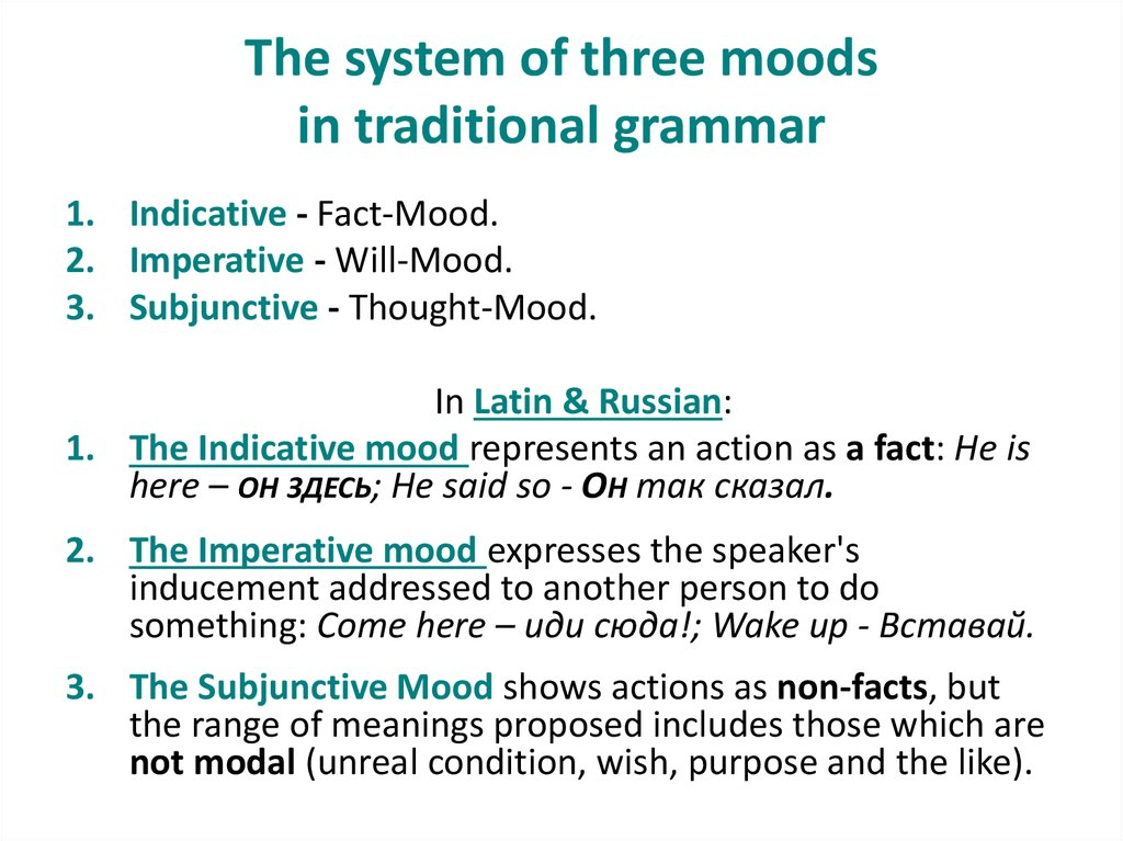 The system of three moods in traditional grammar